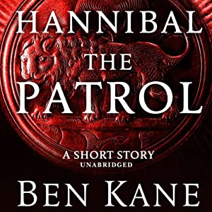Hannibal: The Patrol Audiobook