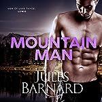 Mountain Man: Men of Lake Tahoe, Book 2 | Jules Barnard