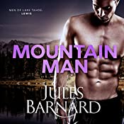 Mountain Man: Men of Lake Tahoe, Book 2 | Jules Barnard