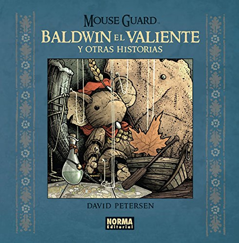 Descargar Libro Mouse Guard. Baldwin El Valiente Y Otras Historias David Petersen