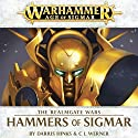Hammers of Sigmar: Age of Sigmar: Realmgate Wars, Book 4 Audiobook by Darius Hinks, C L Werner Narrated by Jonathan Keeble