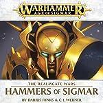 Hammers of Sigmar: Age of Sigmar: Realmgate Wars, Book 4 | Darius Hinks,C L Werner