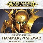 Hammers of Sigmar: Age of Sigmar: Realmgate Wars, Book 4 | Darius Hinks, C L Werner