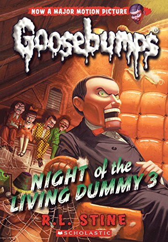 Night Of The Living Dummy 3 (Turtleback School & Library Binding Edition) (Goosebumps)