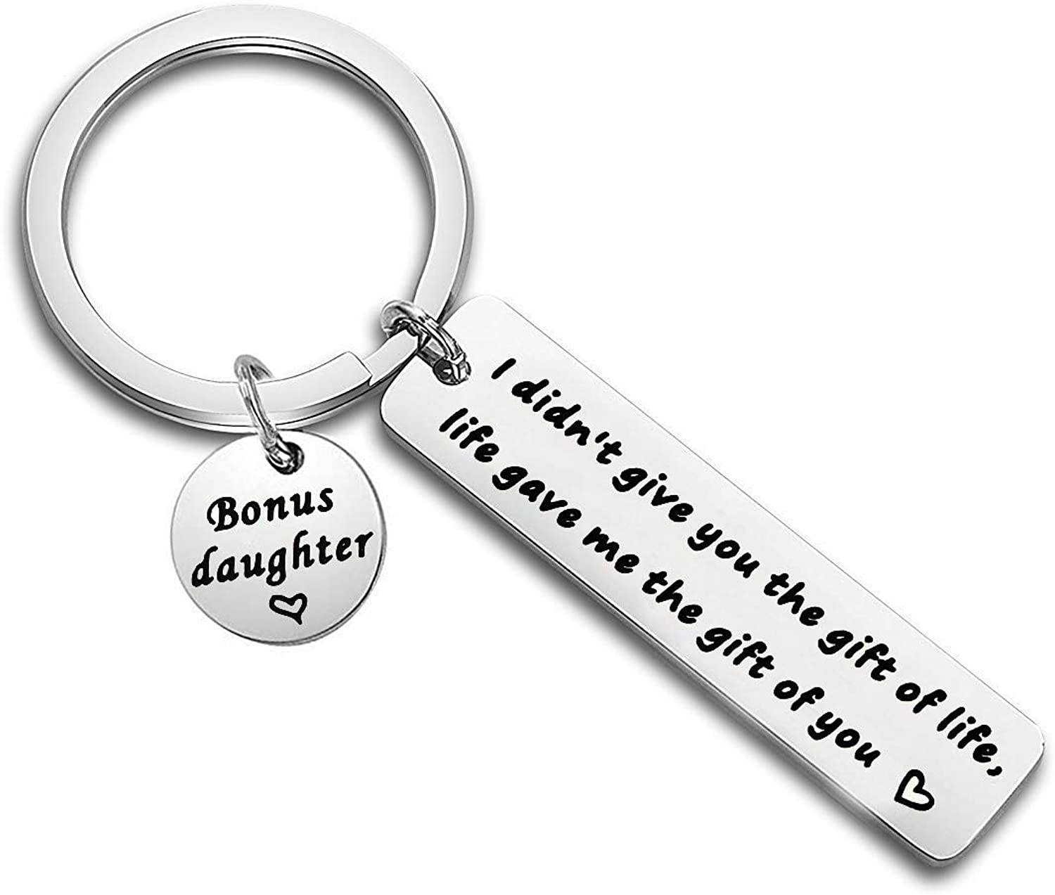 Bonus Son Keychain I Didn't Give You The Gift of Life Life Gave Me The Gift of You Key Ring Stepson Gifts