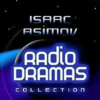 Isaac Asimov Radio Dramas