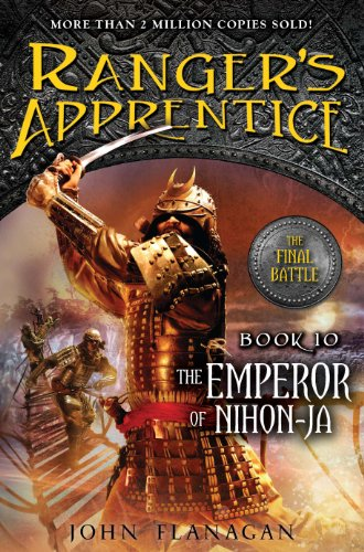 The Ranger's Apprentice, Book 10: The Emperor of Nihon-Ja: Book Ten (Fable 2 Best Weapons)