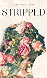 Stripped: A Collection of Inspired Writings for the Evolving Woman