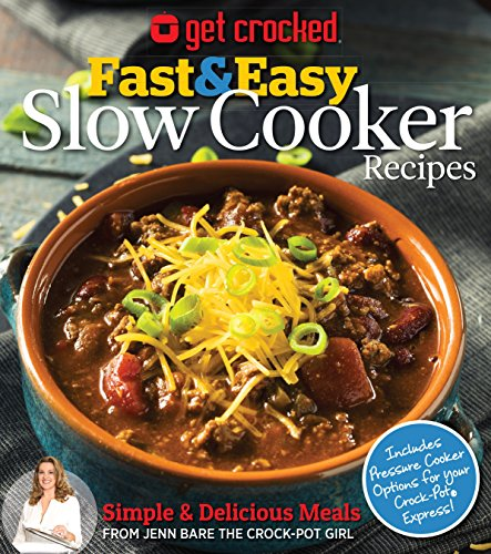 Get Crocked: Fast & Easy Slow Cooker Recipes by Jenn Bare, Media Lab Books