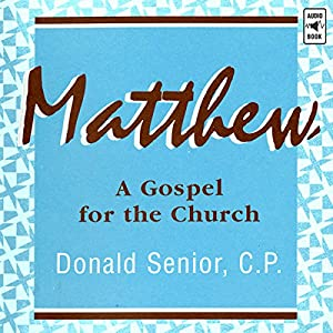 Matthew: A Gospel for the Church Audiobook