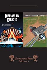 Drumlin Circus / On Gossamer Wings Kindle Edition