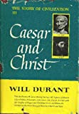 Caesar and Christ: The Story of Civilization III