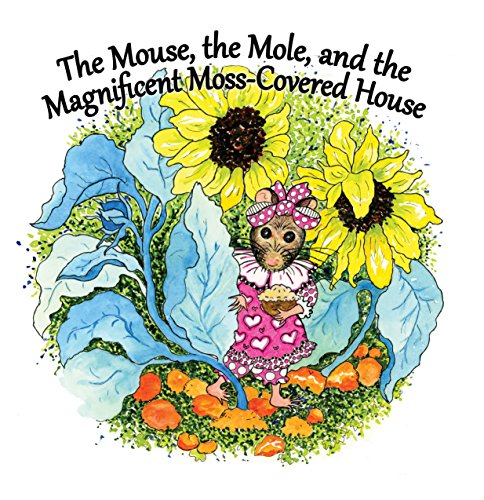 The Mouse, The Mole, and the Magnificient, Moss-Covered (Moss Mouse)