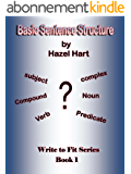 Basic Sentence Structure (Write to Fit Book 1) (English Edition)