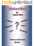 Basic Sentence Structure (Write to Fit Book 1)