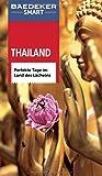 Baedeker SMART Reiseführer Thailand: Perfekte Tage im Land des Lächelns