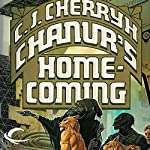 Chanur's Homecoming: Chanur, Book 4 | C. J. Cherryh