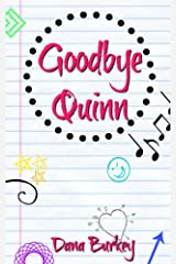 Goodbye Quinn Kindle Edition