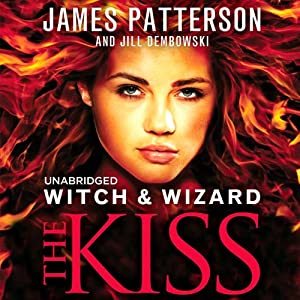 Witch & Wizard: The Kiss Audiobook