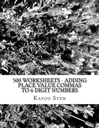 500 Worksheets - Adding Place Value Commas to 6 Digit Numbers ...