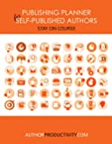 The Publishing Planner for Self-Published Authors (Undated)