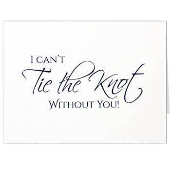 graphic about Printable Knot Tying Cards identified as I Cant Tie the Knot Without the need of Yourself Playing cards - Wedding ceremony Groomsman or Bridesmaid Invitation - White Folded Card with Envelope - Mounted of 7