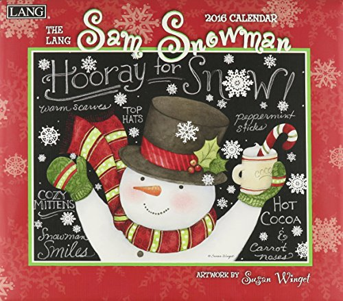 Lang Sam Snowman 2016 Wall Calendar by Susan Winget, January 2016 to December 2016, 13.375 x 24 Inches (1001939)