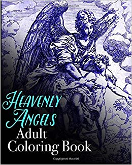 Heavenly Angels Adult Coloring Book Colouring Books For Grown Ups 9781518887444 Amazon