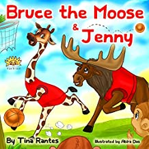 """BRUCE THE MOOSE & JENNY"" : Teaches Children The Importance Of Friendship"