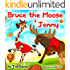"""BRUCE THE MOOSE & JENNY"": Teach Children to Care & Cooperate: BEDTIME STORIES FOR BEGINNER READERS LEVEL 1"