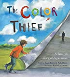 img - for The Color Thief: A Family's Story of Depression book / textbook / text book