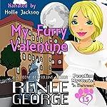 My Furry Valentine: Peculiar Mysteries, Book 1.5 | Renee George