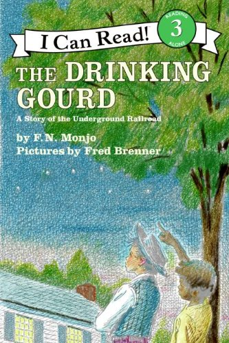 The Drinking Gourd (Rise and Shine) (I Can Read Level 3)