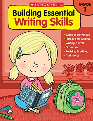 Building Essential Writing Skills: Grade 1 ()