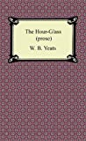 The Hour-Glass, W. B. Yeats, 1420941658