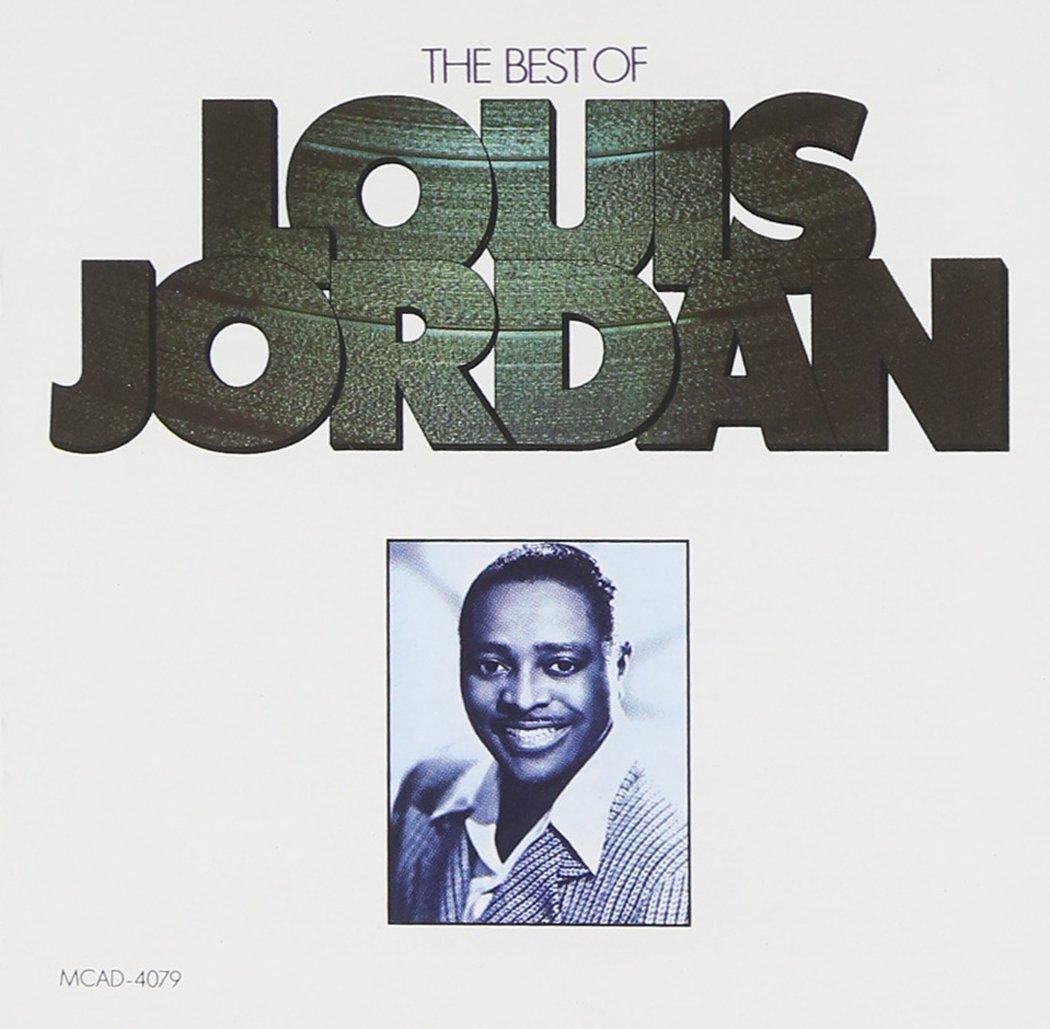 Best of Louis Jordan by JORDAN VINEYARD & WINERY
