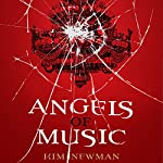 Angels of Music | Kim Newman