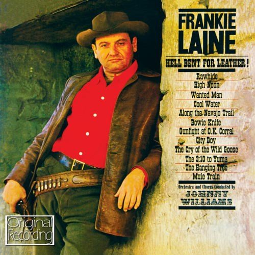 CD : Frankie Laine - Hell Bent For Leather (CD)
