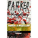 Parker: A Miscellany