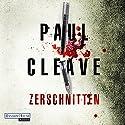 Zerschnitten Hörbuch von Paul Cleave Gesprochen von: Martin Keßler