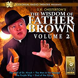 The Wisdom of Father Brown, Volume 2