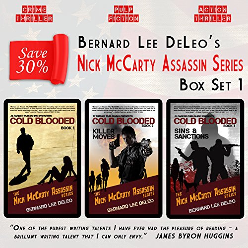 Nick McCarty Assassin Series (Books 1-3): Witness Protection / Killer Moves / Sins and Sanctions