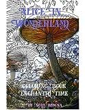 Alice in Wonderland Enchanted Time: Color Me
