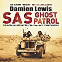 SAS Ghost Patrol: The Ultra-Secret Unit That Posed as Nazi Stormtroopers Hörbuch von Damien Lewis Gesprochen von: Leighton Pugh