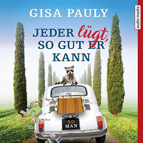 Jeder lügt, so gut er kann by Audio Media Verlag