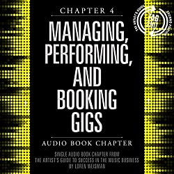 The Artist's Guide to Success in the Music Business (2nd edition), Chapter 4