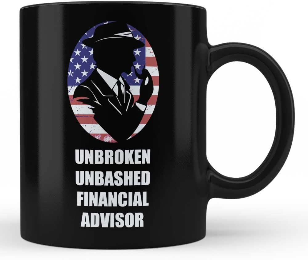 Unbroken Unbashed Financial Advisor Mug - Financial Advisor Gifts for job office friends colleague family presents for Professional Black Funny Coffee Mugs by HOM