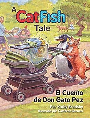 El Cuento de Don Gato Pez (Spanish Edition): Kathy Brodsky, Cameron Bennett: 9780982852972: Amazon.com: Books