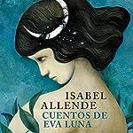 Cuentos de Eva Luna [The Stories of Eva Luna] | Isabel Allende