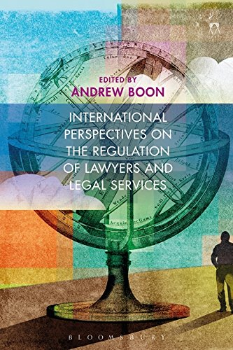 Best-selling International Perspectives the Regulation Lawyers and Legal Services